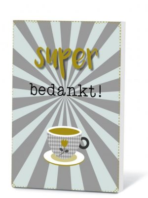Super Bedankt thee in kaartje