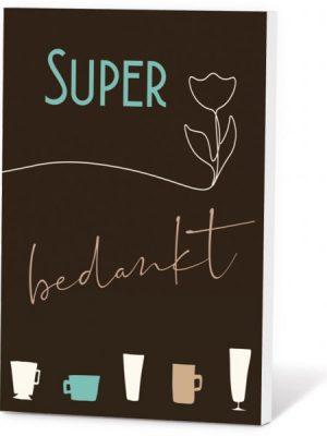 Super Bedankt koffie in kaartje